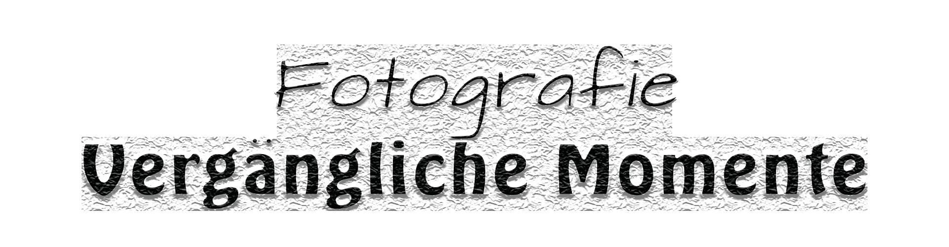 Fotografie Vergängliche Momente